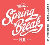 miami spring break typography ... | Shutterstock .eps vector #1256266555