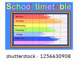 school timetable  a weekly... | Shutterstock . vector #1256630908