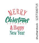 merry christmas and happy new... | Shutterstock .eps vector #1257330715