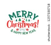 merry christmas and happy new... | Shutterstock .eps vector #1257330718
