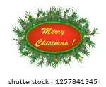 christmas 3d pine tree branches ... | Shutterstock . vector #1257841345