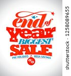 end of year biggest sale text... | Shutterstock . vector #1258089655