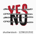 yes no slogan with chain cross... | Shutterstock .eps vector #1258131532