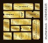 golden tickets. admit one gold... | Shutterstock . vector #1258458235