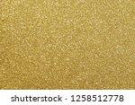 gold glitter abstract... | Shutterstock . vector #1258512778