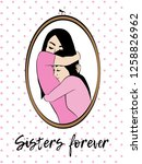 two warmly hugging sisters... | Shutterstock .eps vector #1258826962