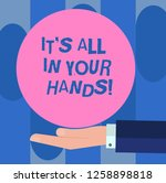 handwriting text it s is all in ... | Shutterstock . vector #1258898818