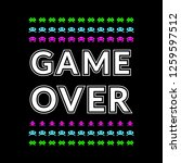 game over slogan with space... | Shutterstock . vector #1259597512