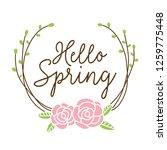 hello spring floral wreath... | Shutterstock .eps vector #1259775448