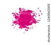 grunge pink ink splash splatter ... | Shutterstock . vector #1260062005