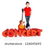 Boy with electric guitar. The boy stands on the word of the concert from the 3d text - isolated on white background - stock photo