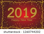 happy new year 2019. with...   Shutterstock . vector #1260744202