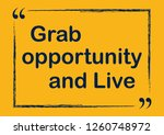 grab opportunity and live... | Shutterstock .eps vector #1260748972