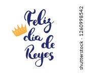 feliz dia de reyes  happy day... | Shutterstock .eps vector #1260998542