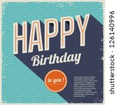 vintage retro happy birthday... | Shutterstock .eps vector #126140996