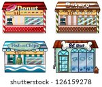 Stock vector illustration of a donut store bakery fish and chips store and a pet shop on a white background 126159278