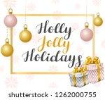 holly jolly holidays.... | Shutterstock .eps vector #1262000755