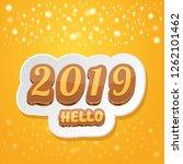 hello 2019 happy new year... | Shutterstock .eps vector #1262101462
