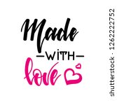made with love. inspirational...   Shutterstock .eps vector #1262222752