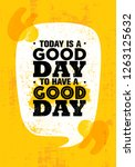 today is a good day to have a... | Shutterstock .eps vector #1263125632