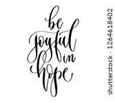 be joyful in hope   hand... | Shutterstock .eps vector #1264618402