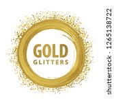 gold paint and glitters  brush... | Shutterstock .eps vector #1265138722
