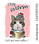 stay warm slogan with cute cat... | Shutterstock .eps vector #1265395192