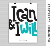 I Can And I Will   Poster With...