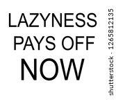 motivation phrase art | Shutterstock . vector #1265812135