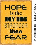 hope is the only thing stronger ...   Shutterstock .eps vector #1265993392