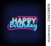happy birthday neon text vector.... | Shutterstock .eps vector #1266208828