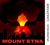 eruption of mount etna in... | Shutterstock .eps vector #1266293308