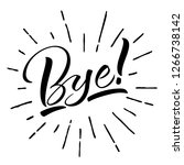 bye lettering. handwritten... | Shutterstock .eps vector #1266738142