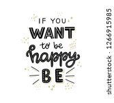 if you want to be happy be hand ... | Shutterstock .eps vector #1266915985