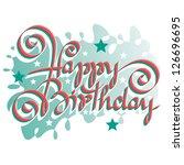 happy birthday hand lettering   ... | Shutterstock .eps vector #126696695