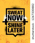 sweat now. shine later.... | Shutterstock .eps vector #1267330882