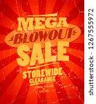 mega blowout sale  storewide... | Shutterstock . vector #1267555972