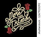 more than friend lettering   Shutterstock .eps vector #1267923292