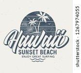 hawaii sunset beach   aged tee... | Shutterstock .eps vector #1267974055