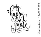 my happy place   hand lettering ... | Shutterstock .eps vector #1268209375
