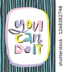 you can do it hand lettering... | Shutterstock .eps vector #1268382748