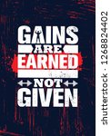 gains are earned. not given. ... | Shutterstock .eps vector #1268824402