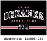 dreamer varsity slogan graphic... | Shutterstock .eps vector #1268884282