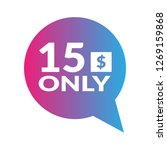 only 15 dollars.fifteen dollars ...   Shutterstock .eps vector #1269159868