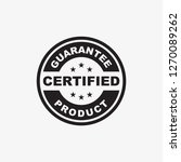 certified product guarantee... | Shutterstock .eps vector #1270089262