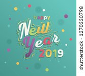 colorful new year 2019... | Shutterstock .eps vector #1270330798