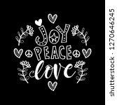 joy peace love hand lettering... | Shutterstock .eps vector #1270646245