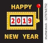 happy new year 2019. slot...   Shutterstock .eps vector #1270763752