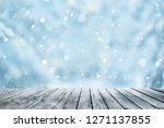 wooden table and winter forest... | Shutterstock . vector #1271137855