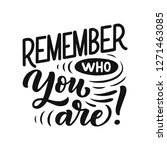 inspirational quote   remember... | Shutterstock .eps vector #1271463085
